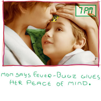 Mom says Fever-Bugz gives her peace of mind.